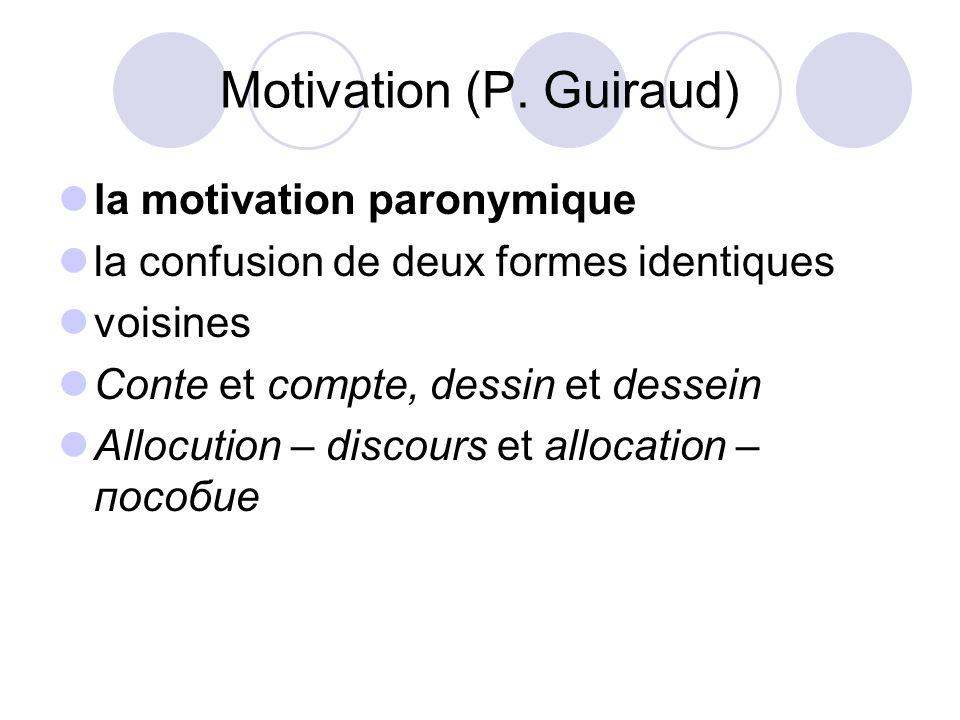 Motivation (P. Guiraud)