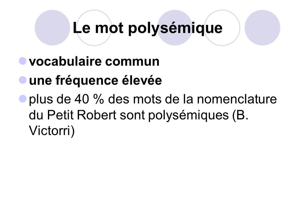 Le mot polysémique vocabulaire commun une fréquence élevée