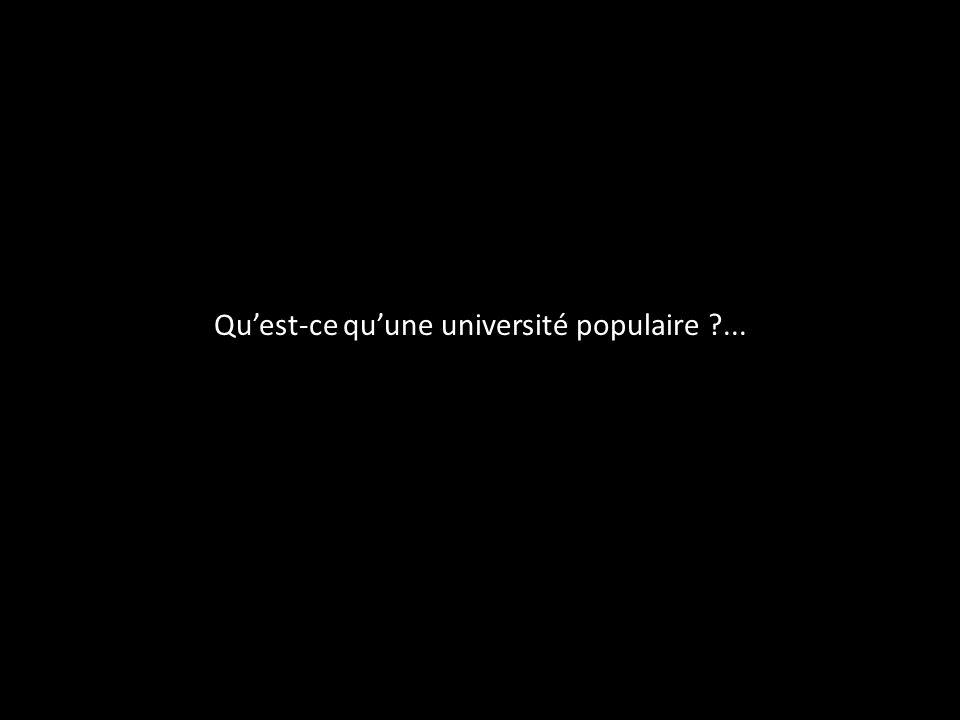 Qu'est-ce qu'une université populaire ...