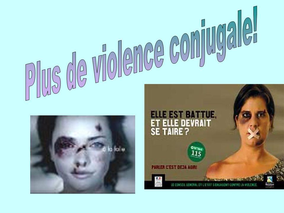 Plus de violence conjugale!
