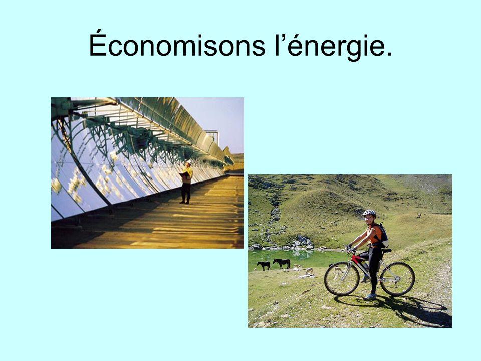 Économisons l'énergie.