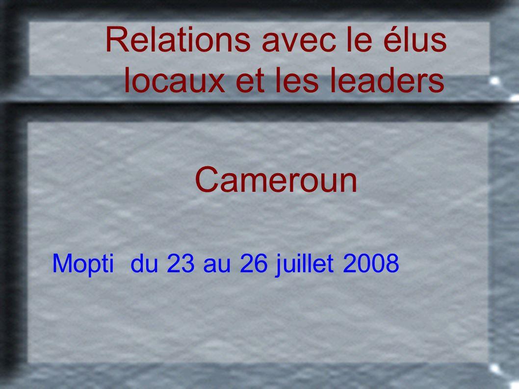 Relations avec le élus locaux et les leaders