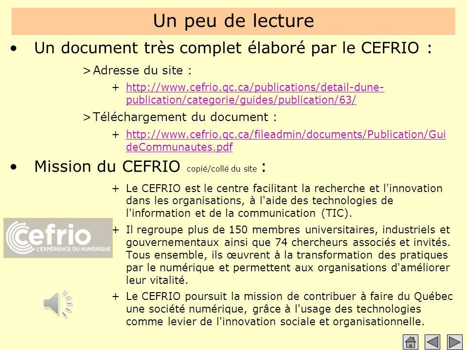 Un peu de lecture Un document très complet élaboré par le CEFRIO :