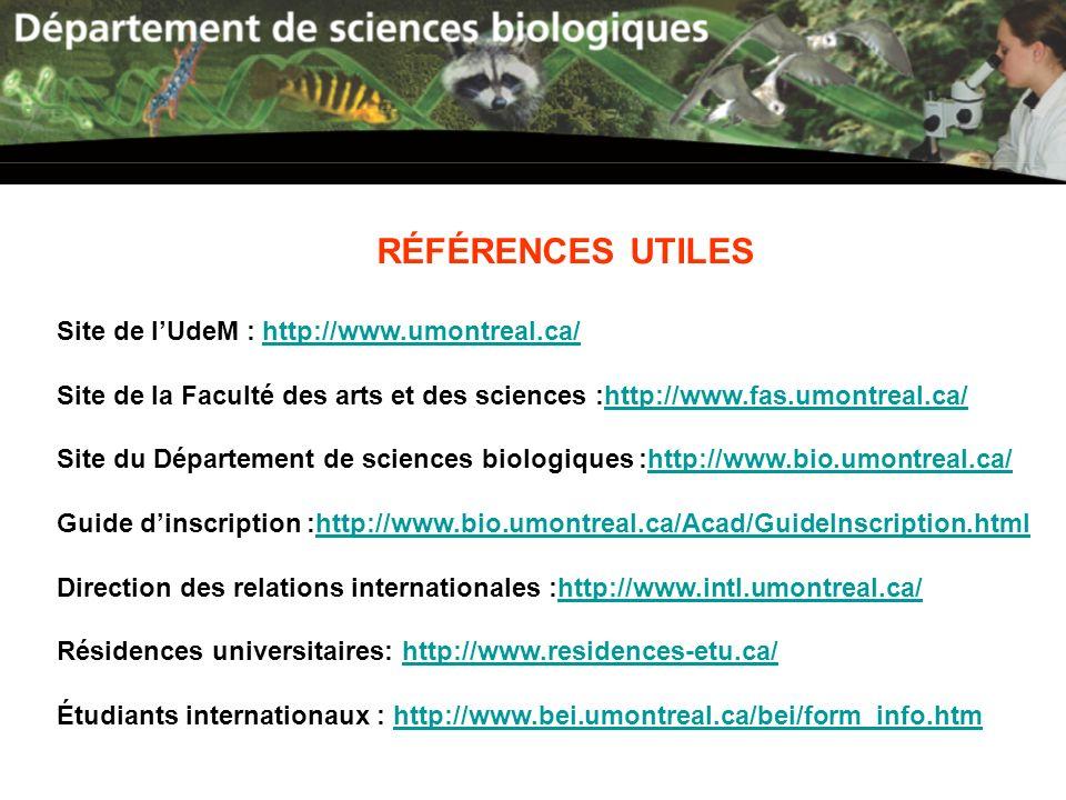 RÉFÉRENCES UTILES Site de l'UdeM : http://www.umontreal.ca/