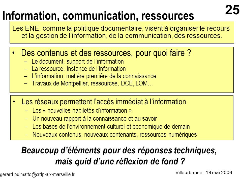 Information, communication, ressources