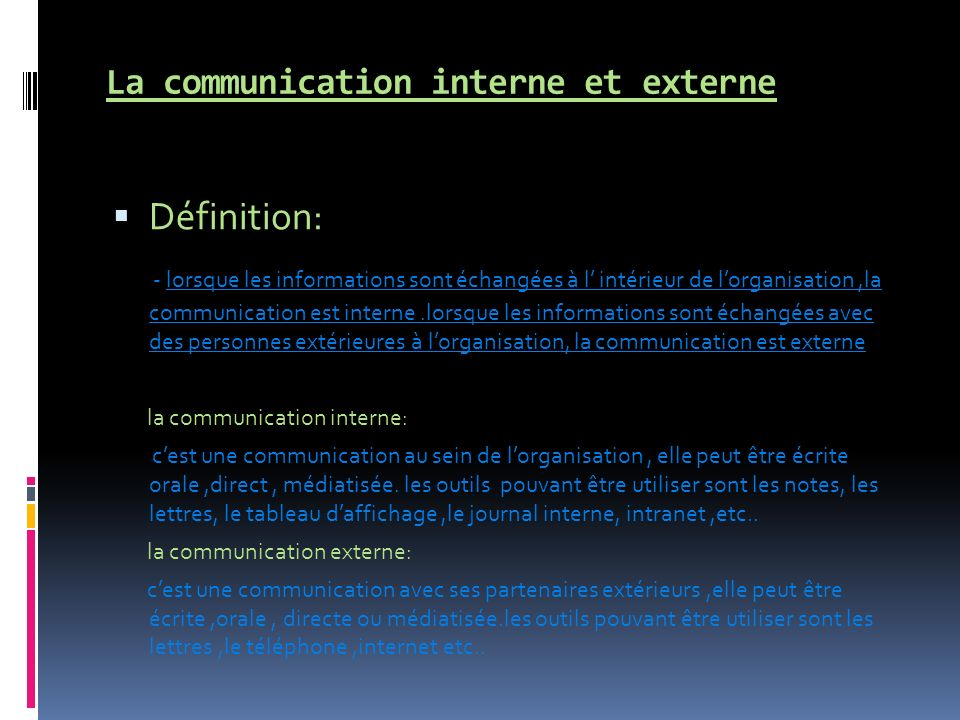 La communication interne et externe