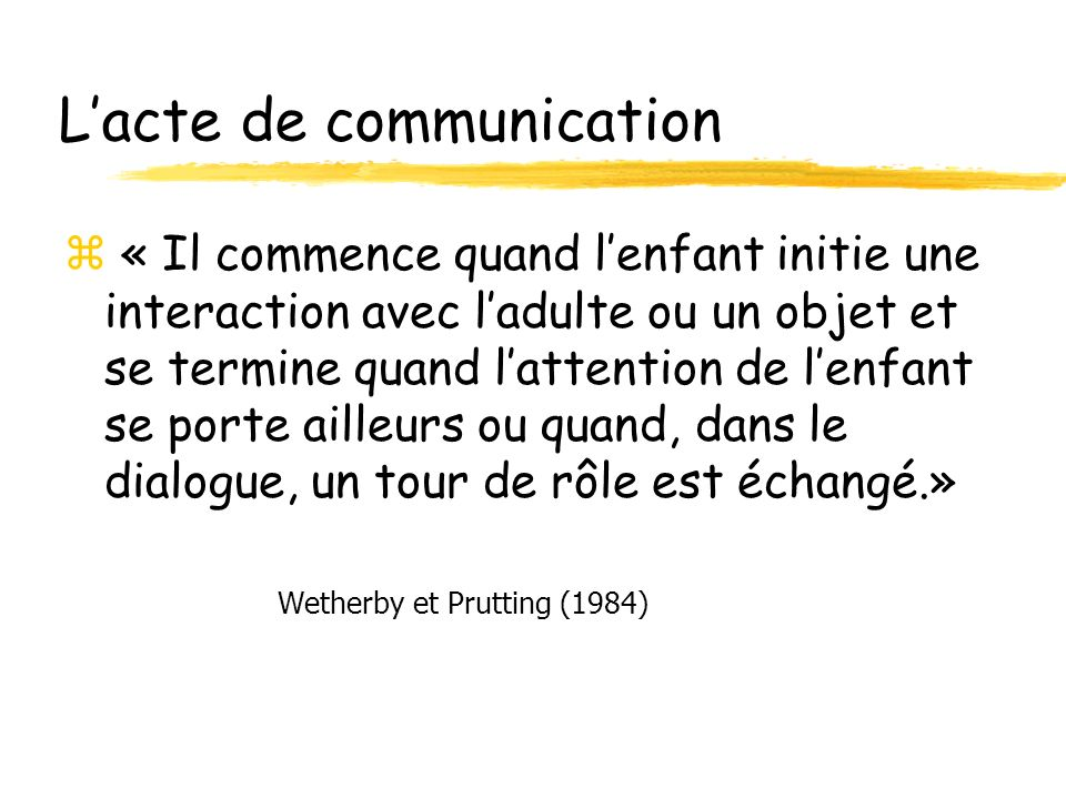 L'acte de communication