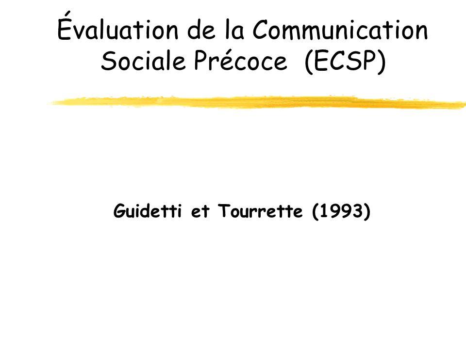 Évaluation de la Communication Sociale Précoce (ECSP)