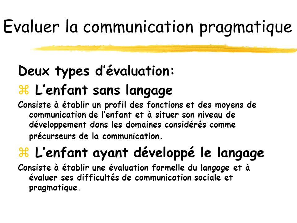 Evaluer la communication pragmatique