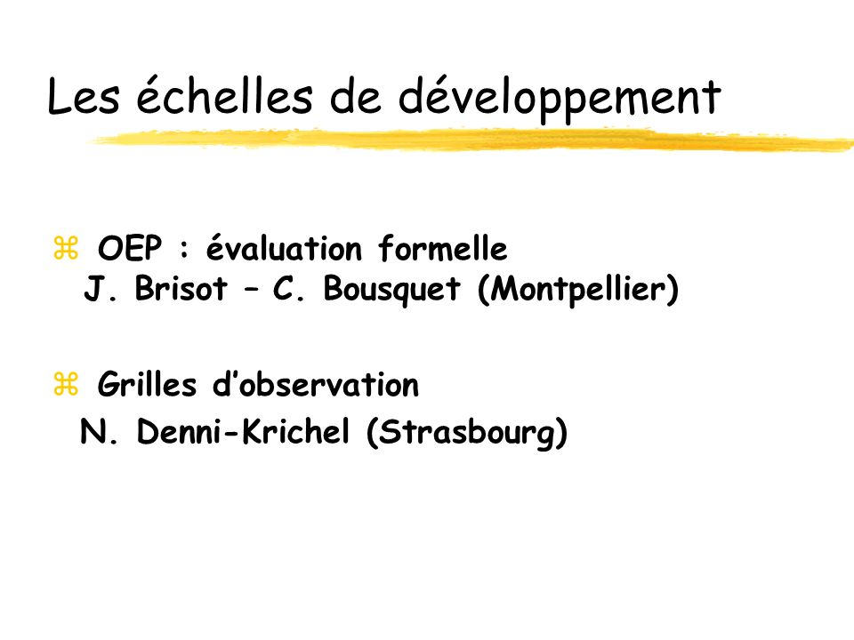 Les échelles de développement