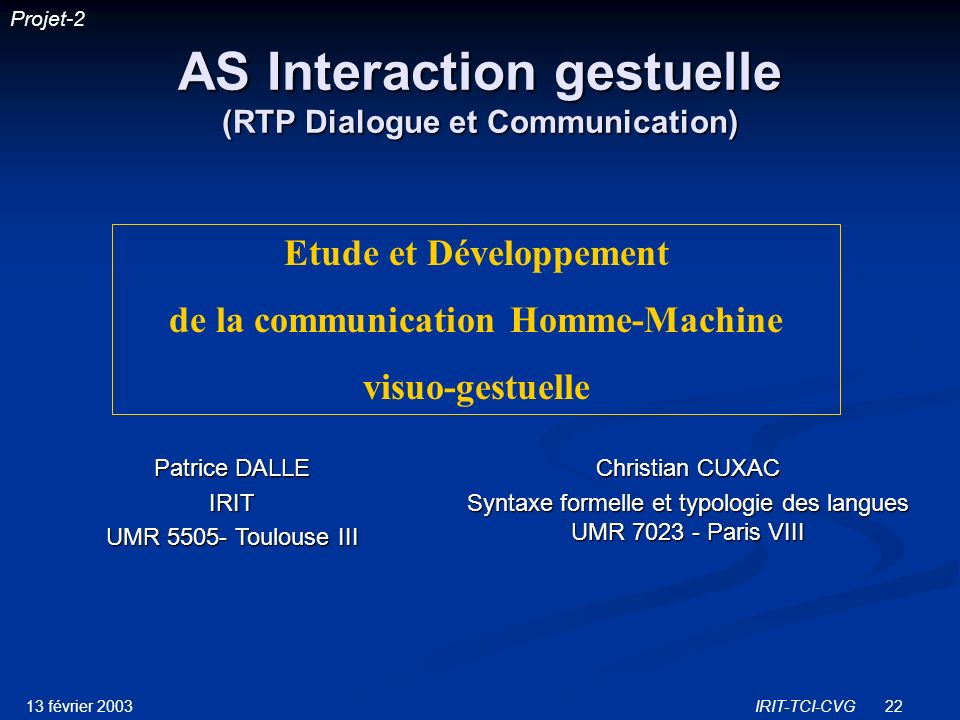AS Interaction gestuelle (RTP Dialogue et Communication)