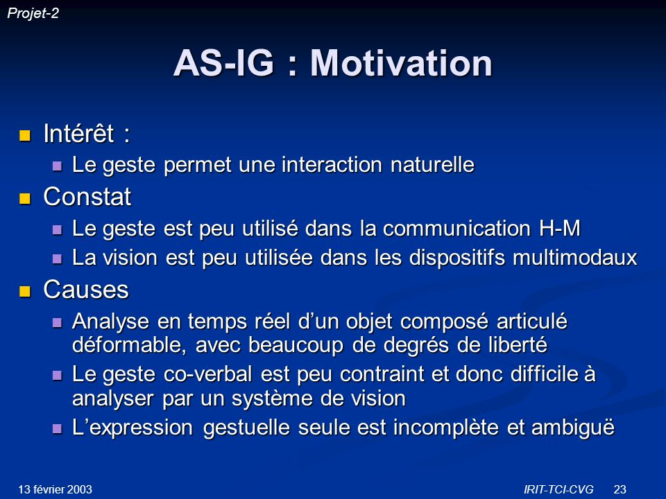 AS-IG : Motivation Intérêt : Constat Causes