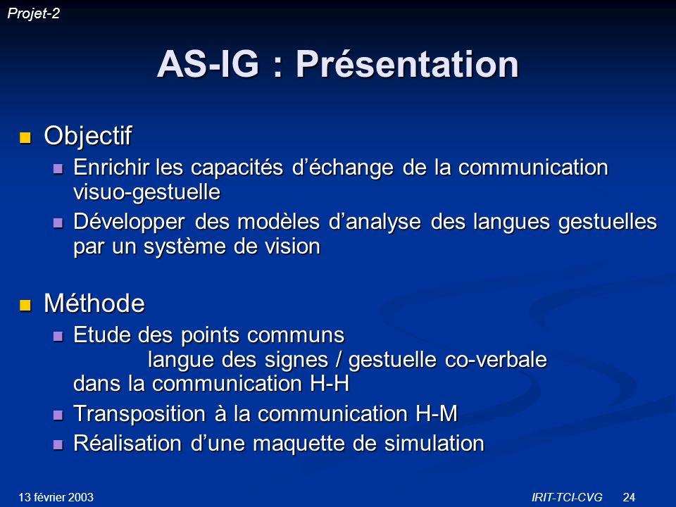 AS-IG : Présentation Objectif Méthode