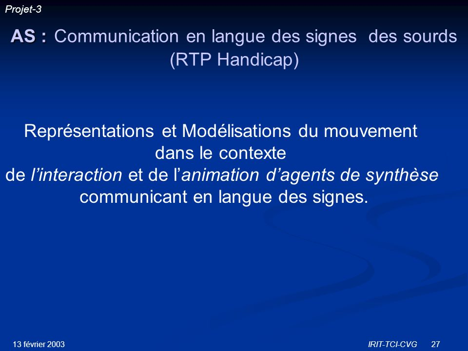AS : Communication en langue des signes des sourds (RTP Handicap)