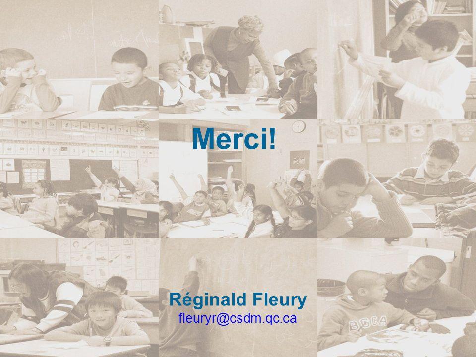 Réginald Fleury fleuryr@csdm.qc.ca