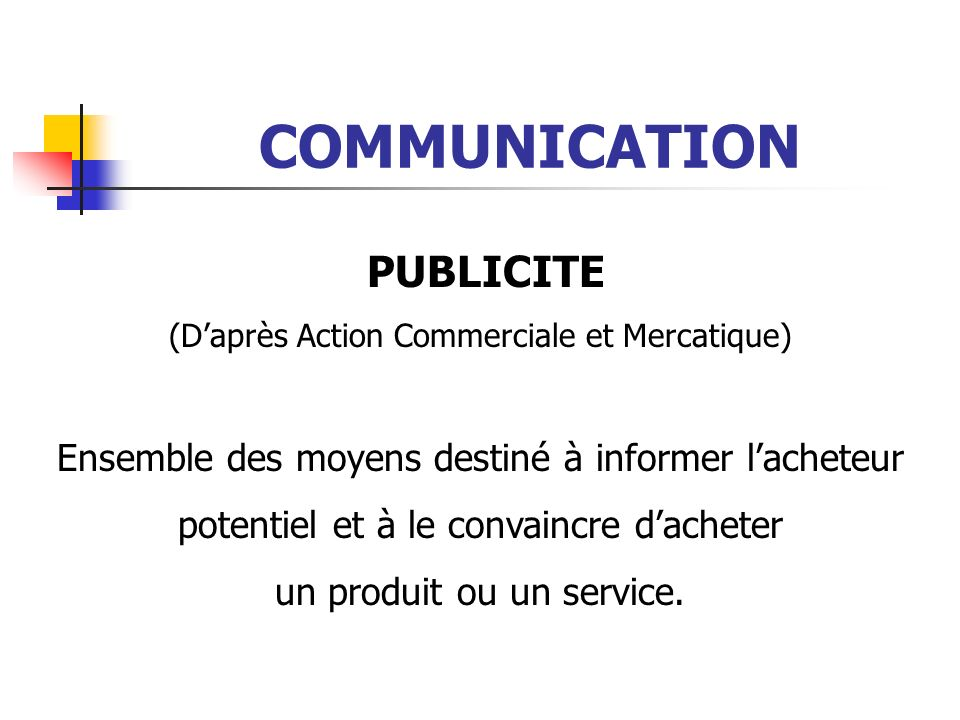 COMMUNICATION PUBLICITE