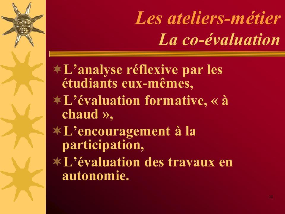 Les ateliers-métier La co-évaluation