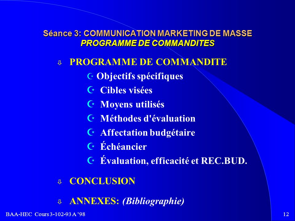 Séance 3: COMMUNICATION MARKETING DE MASSE PROGRAMME DE COMMANDITES