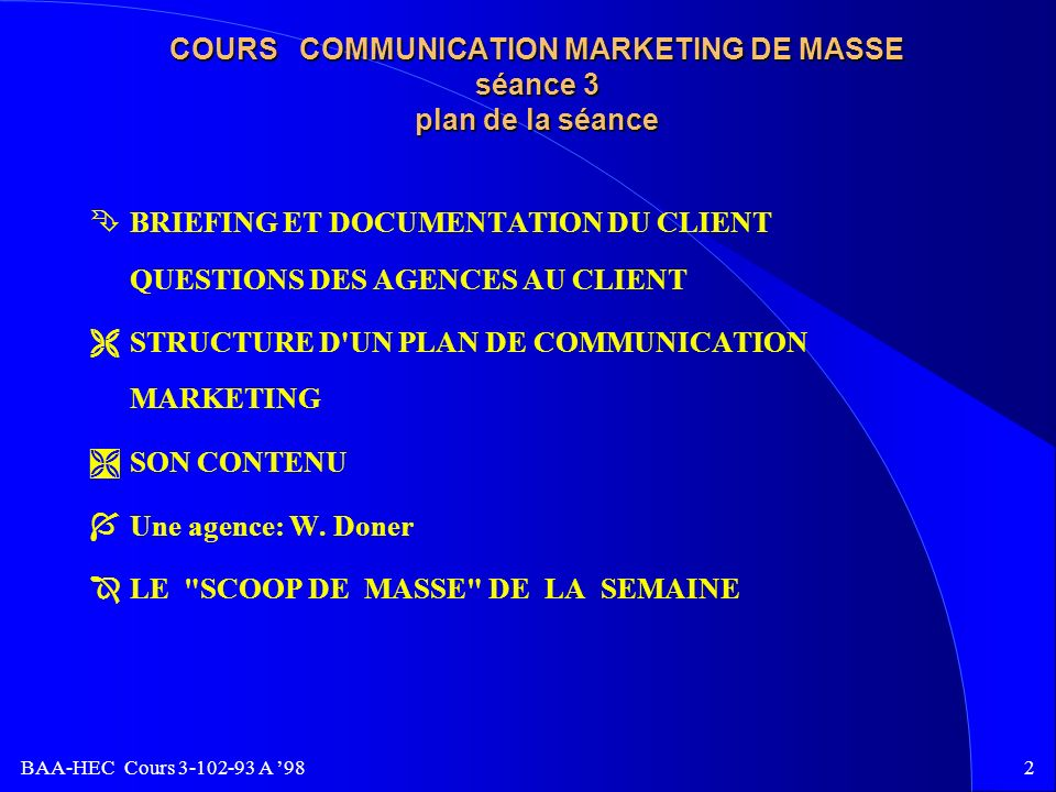 COURS COMMUNICATION MARKETING DE MASSE séance 3 plan de la séance