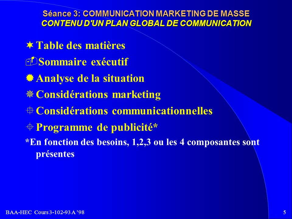 Analyse de la situation Considérations marketing