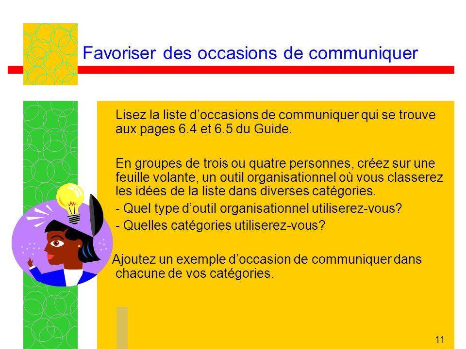 Favoriser des occasions de communiquer