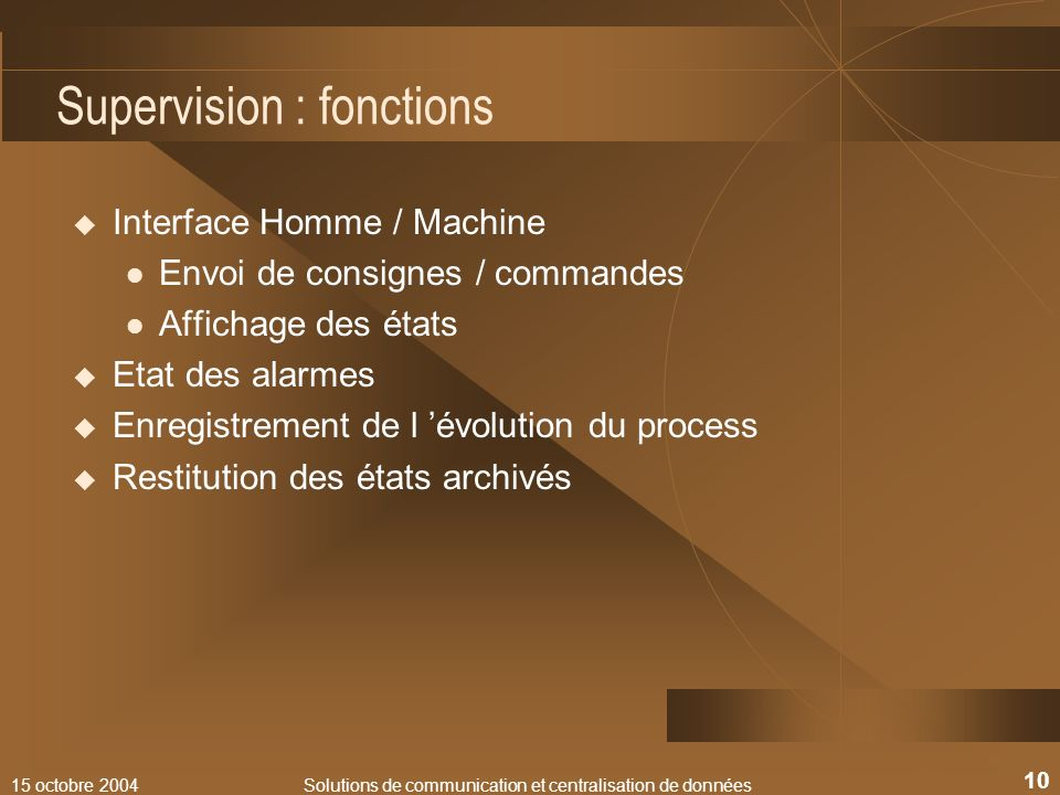 Supervision : fonctions