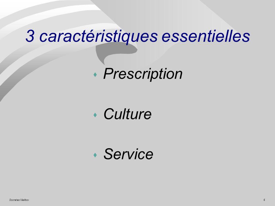 3 caractéristiques essentielles