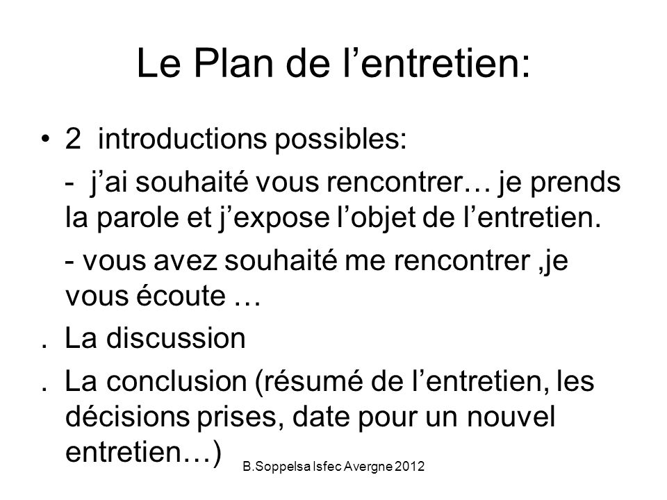 Le Plan de l'entretien: