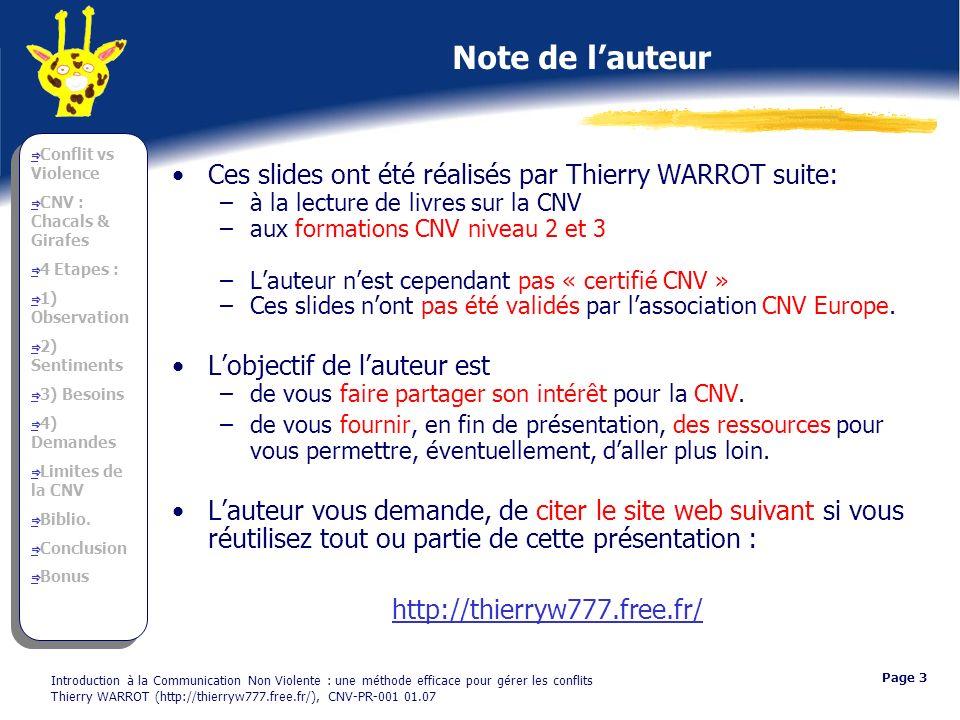 Note de l'auteur Ces slides ont été réalisés par Thierry WARROT suite: