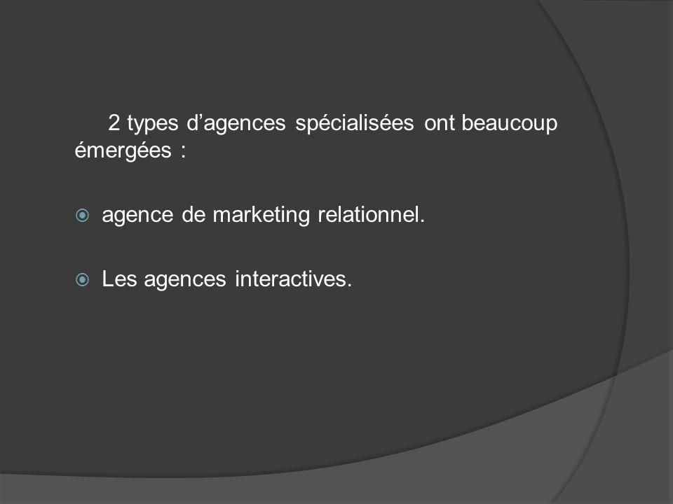 2 types d'agences spécialisées ont beaucoup émergées :