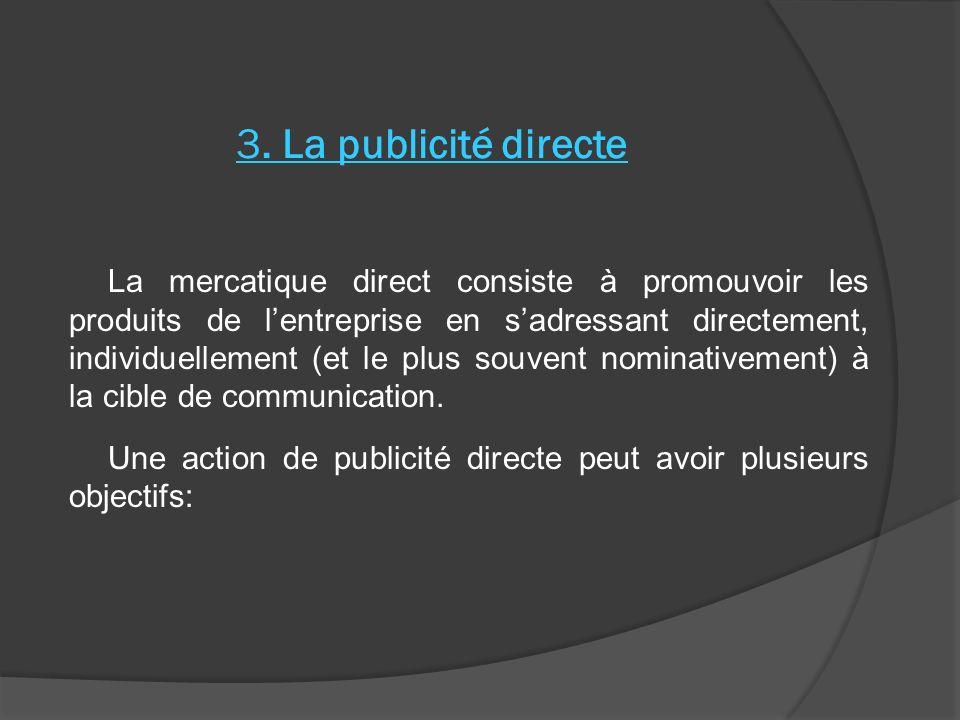 3. La publicité directe