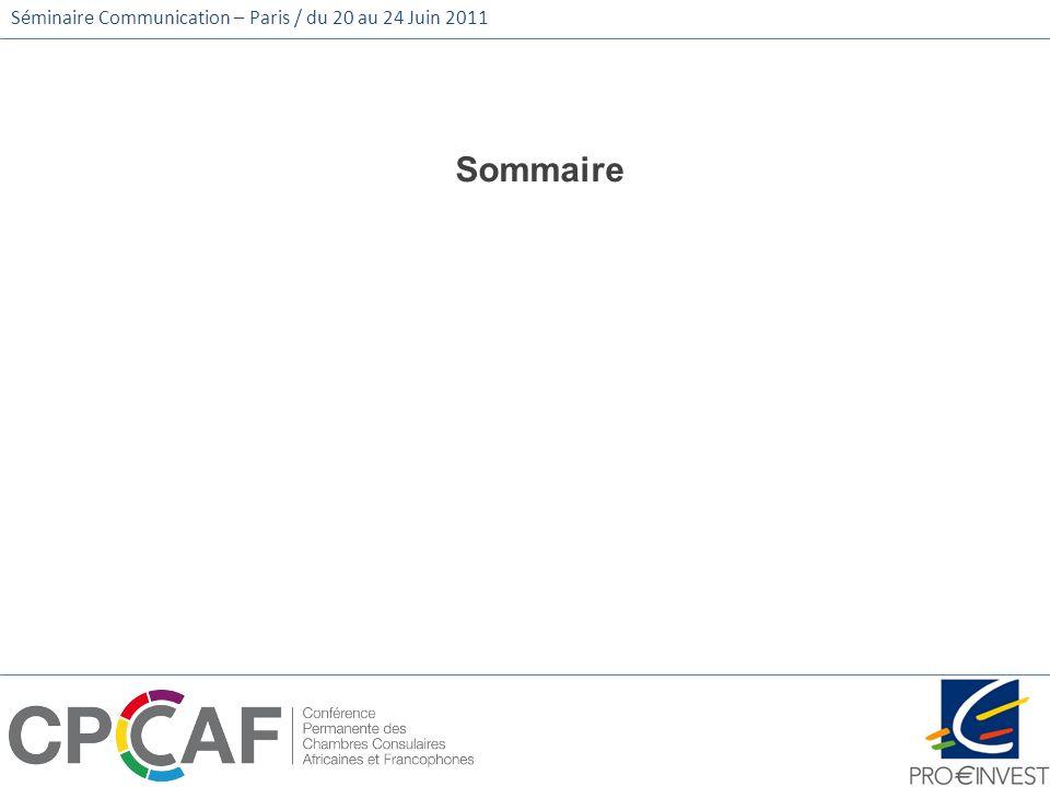 Séminaire Communication – Paris / du 20 au 24 Juin 2011