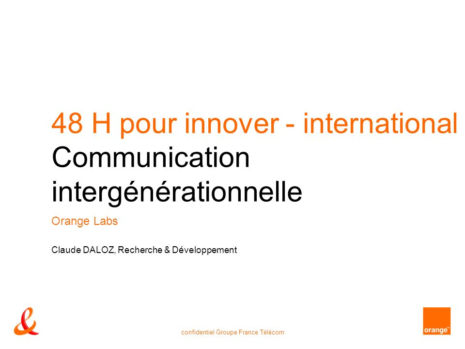 48 H pour innover - international Communication intergénérationnelle