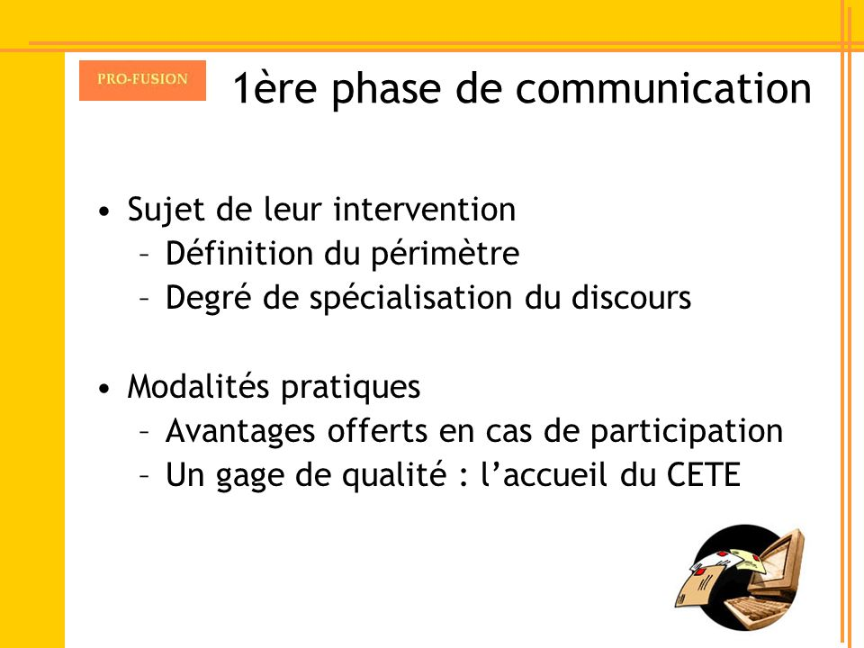 1ère phase de communication