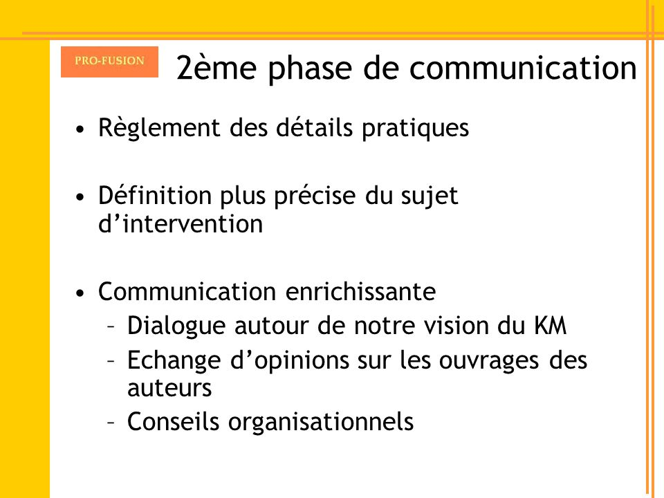 2ème phase de communication