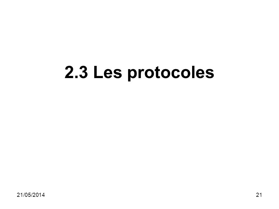 2.3 Les protocoles 31/03/2017