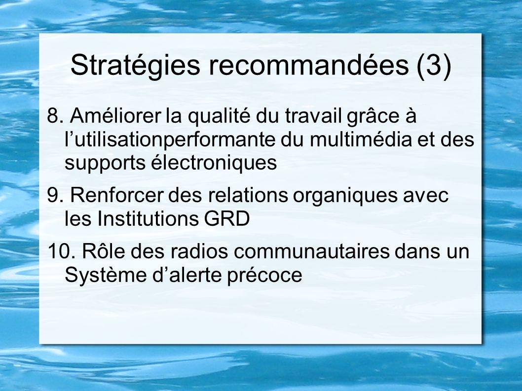 Stratégies recommandées (3)