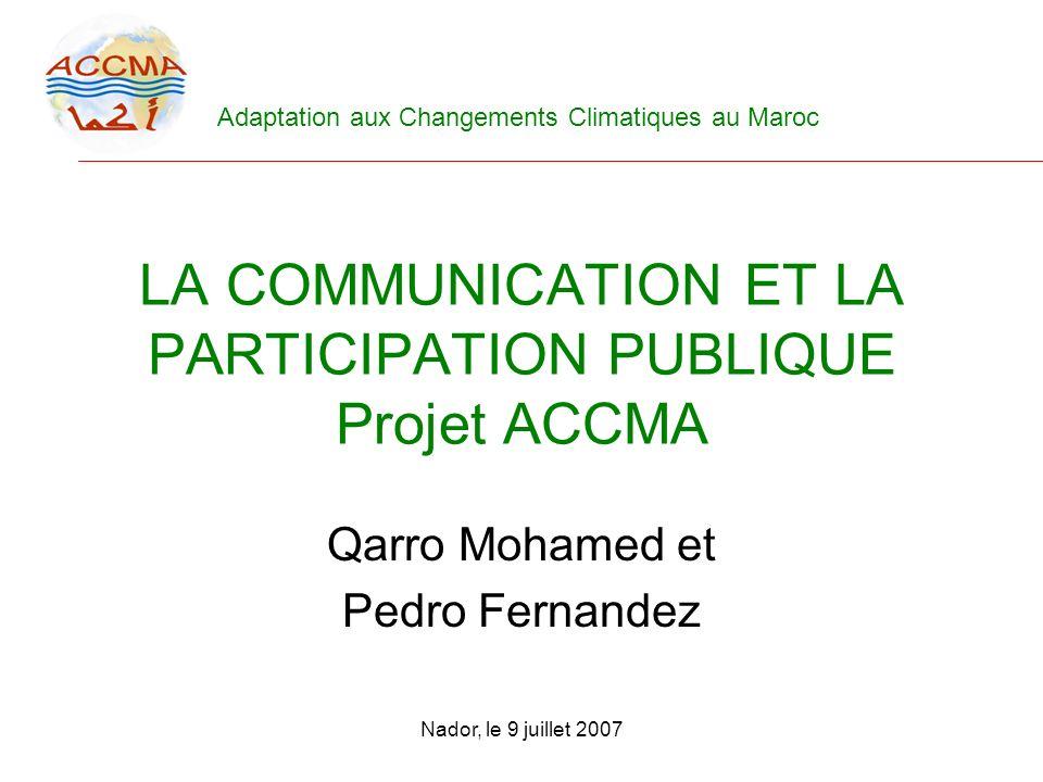 LA COMMUNICATION ET LA PARTICIPATION PUBLIQUE Projet ACCMA