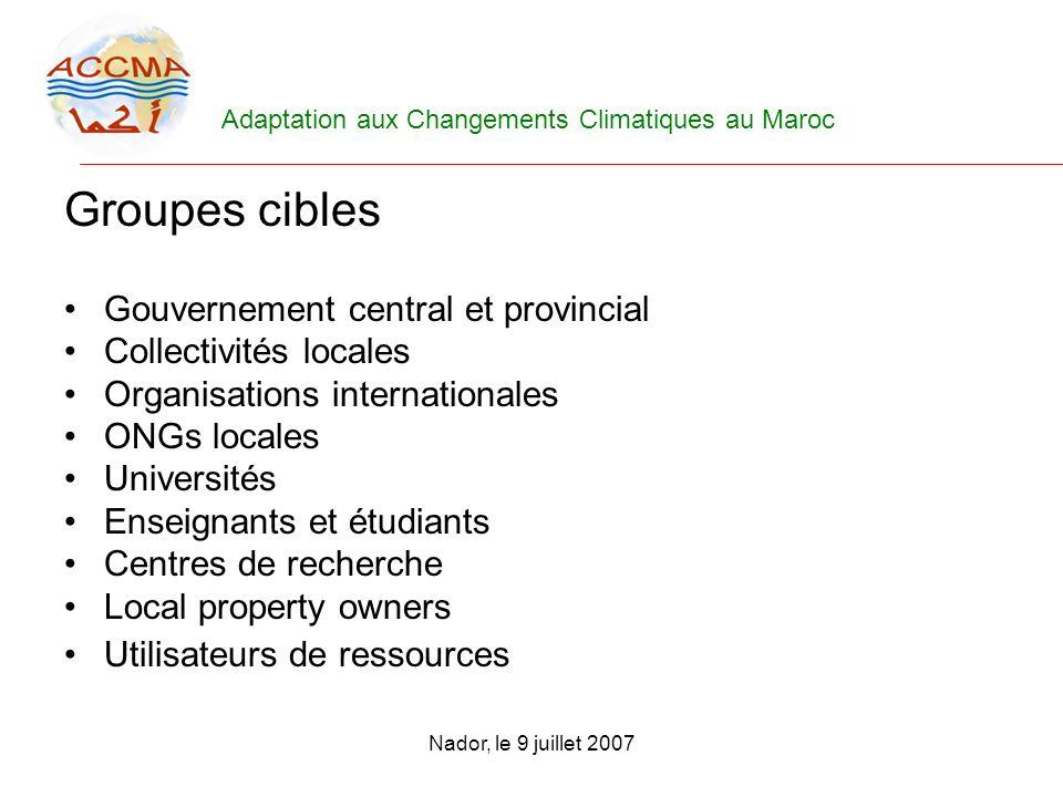 Groupes cibles Gouvernement central et provincial