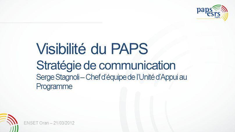 Visibilité du PAPS Stratégie de communication