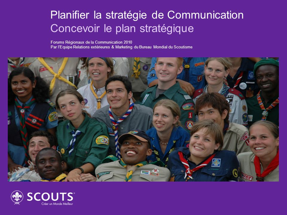 Planifier la stratégie de Communication Concevoir le plan stratégique