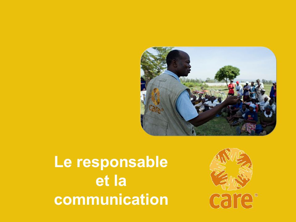 Le responsable et la communication