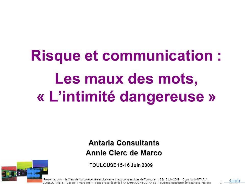 Risque et communication : Les maux des mots, « L'intimité dangereuse »