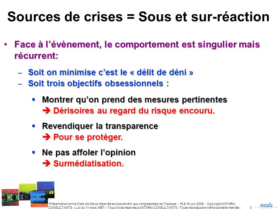 Sources de crises = Sous et sur-réaction