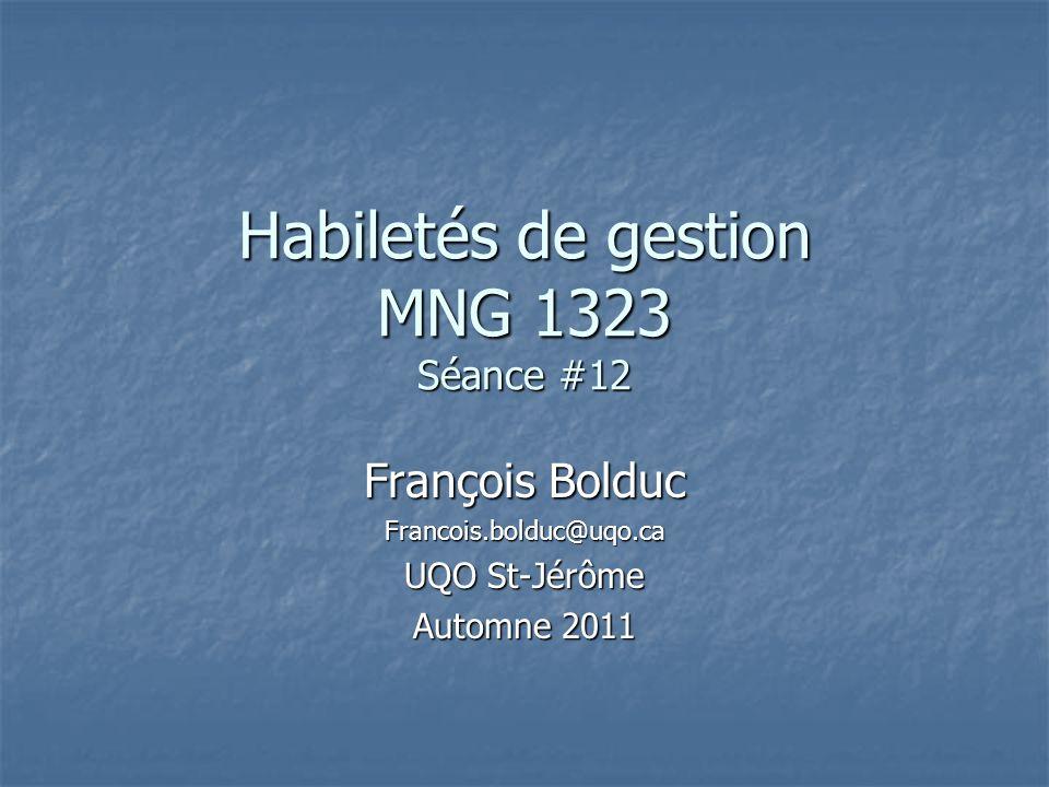Habiletés de gestion MNG 1323 Séance #12