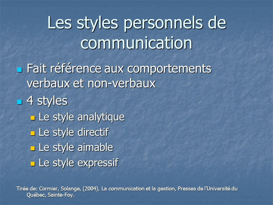 Les styles personnels de communication