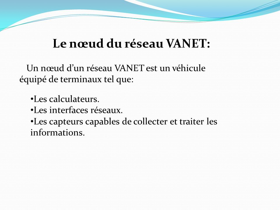 Le nœud du réseau VANET: