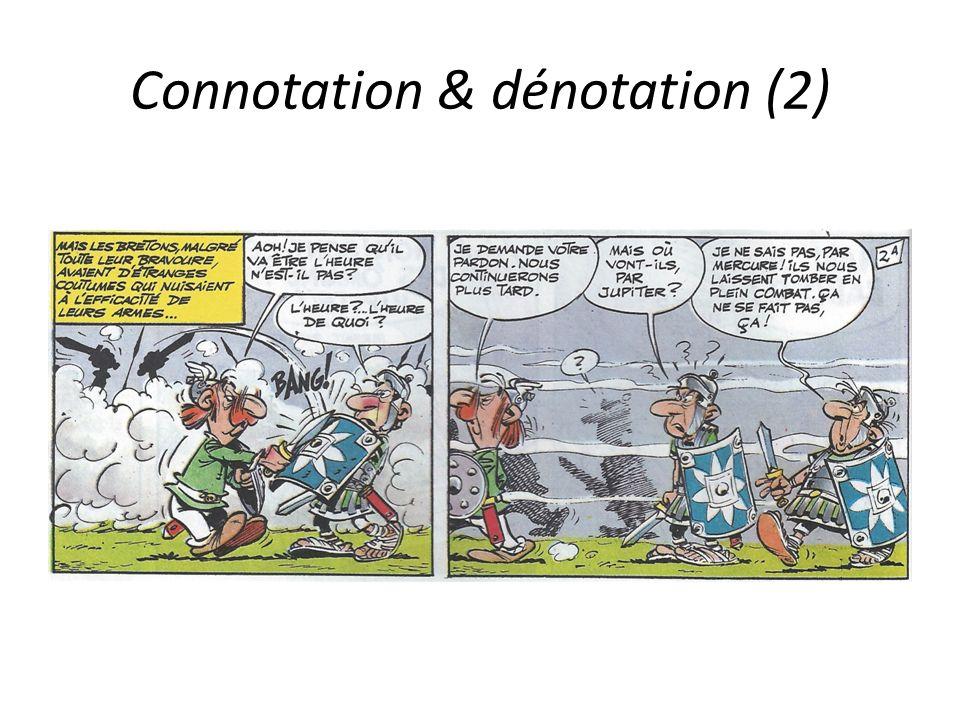 Connotation & dénotation (2)