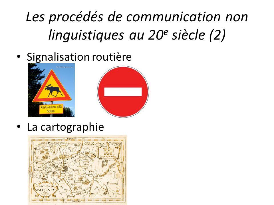 Les procédés de communication non linguistiques au 20e siècle (2)