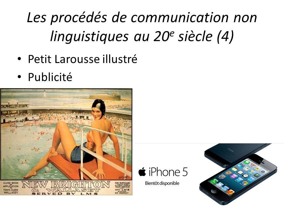 Les procédés de communication non linguistiques au 20e siècle (4)